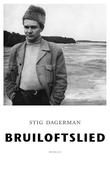 voorkant cb Stig Dagerman, Bruiloftslied (1)