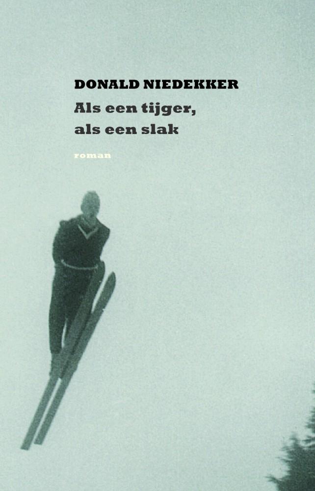 voorkant Donald Niedekker, Als een tijger
