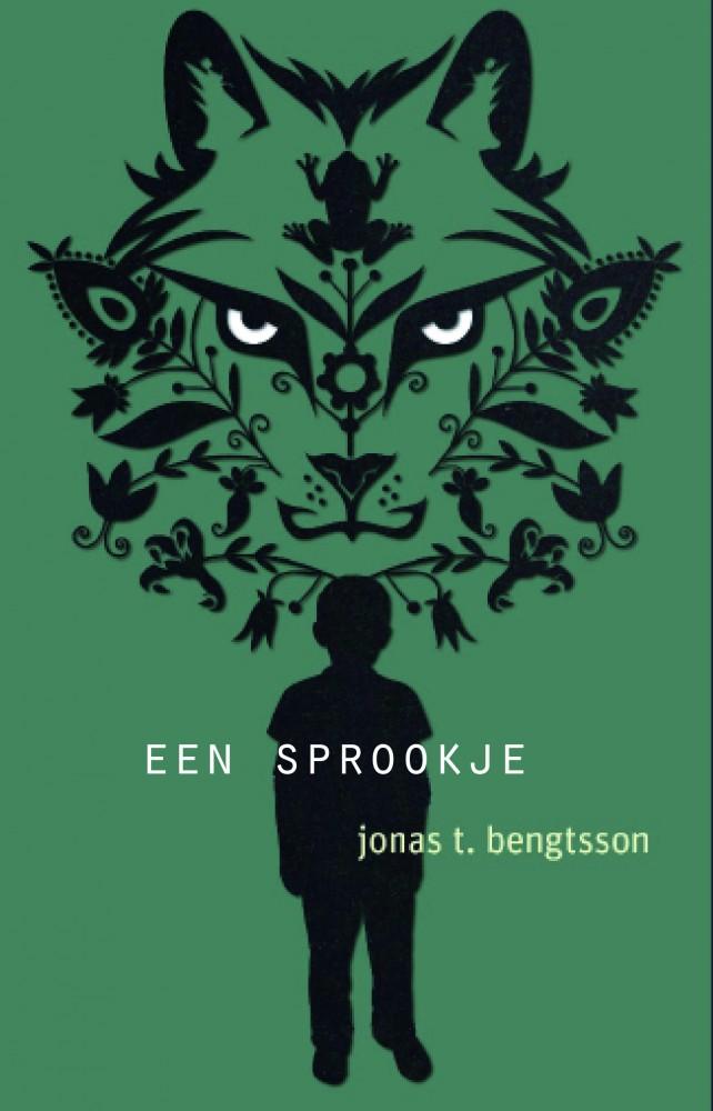 Jonas T. Bengtsson Een sprookje