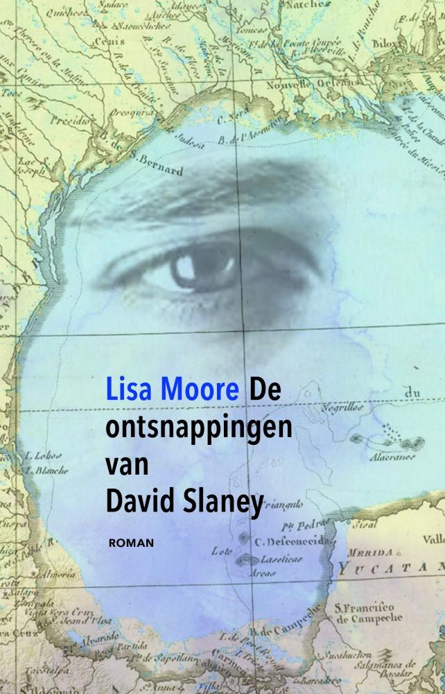 Lisa Moore, De ontsnappingen van David Slaney