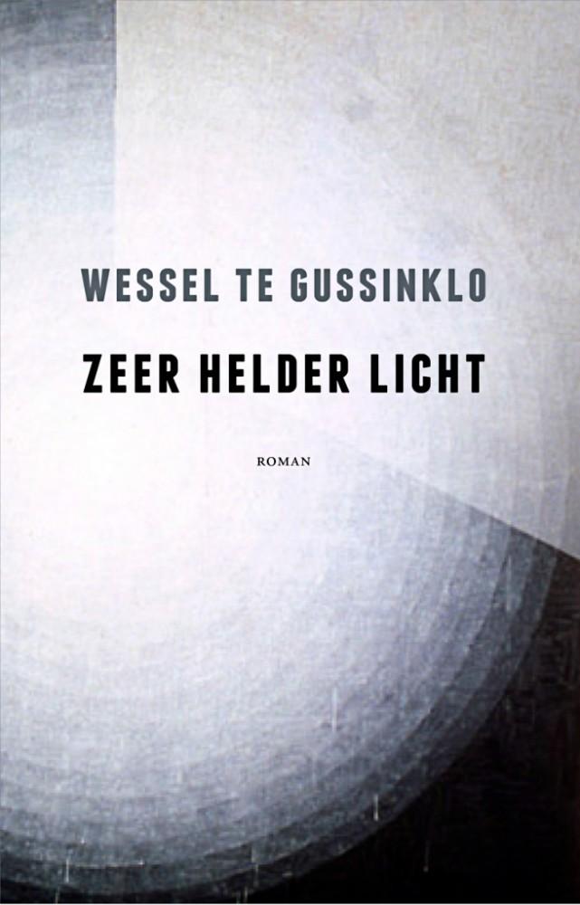 Wessel_te_Gussinklo_Zeer_Helder_Licht
