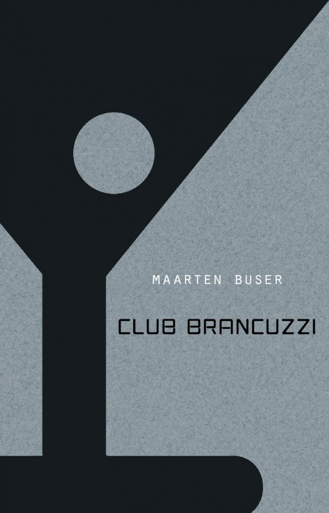 Club Brancuzzi | Maarten Buser