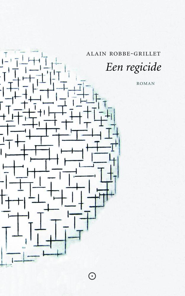 Omslag Alain Robbe-Grillet, Een regicide