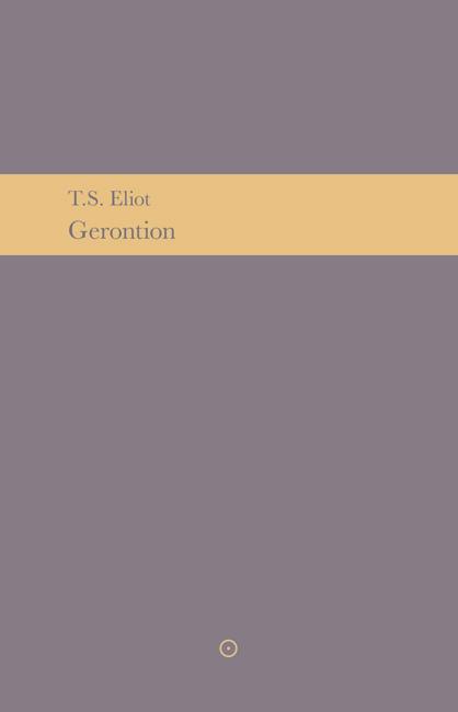omslag T.S. Eliot, Gerontion