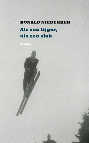 Als een tijger als een slak - Donald Niedekker - Koppernik