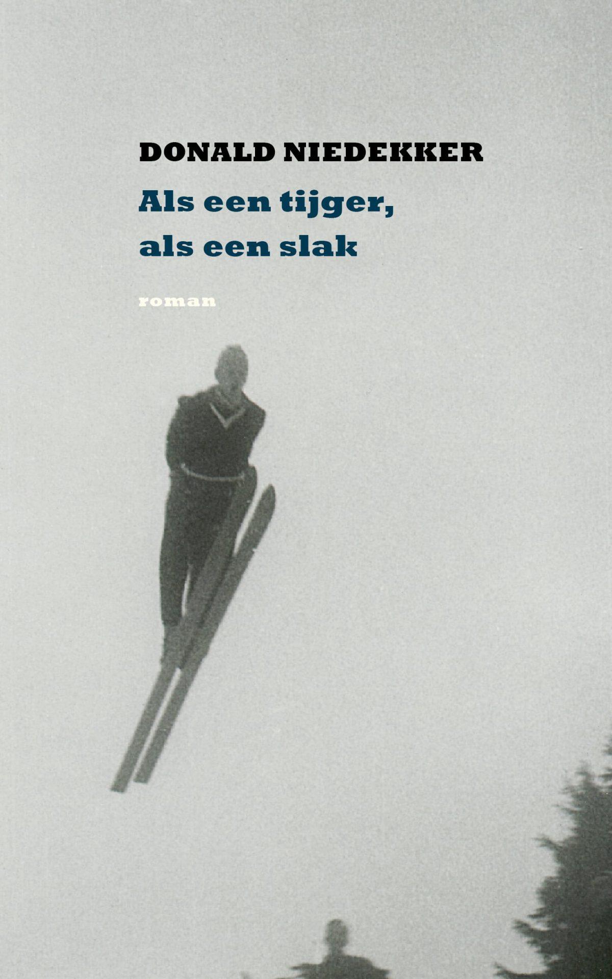 Als een tijger als een slak – Donald Niedekker
