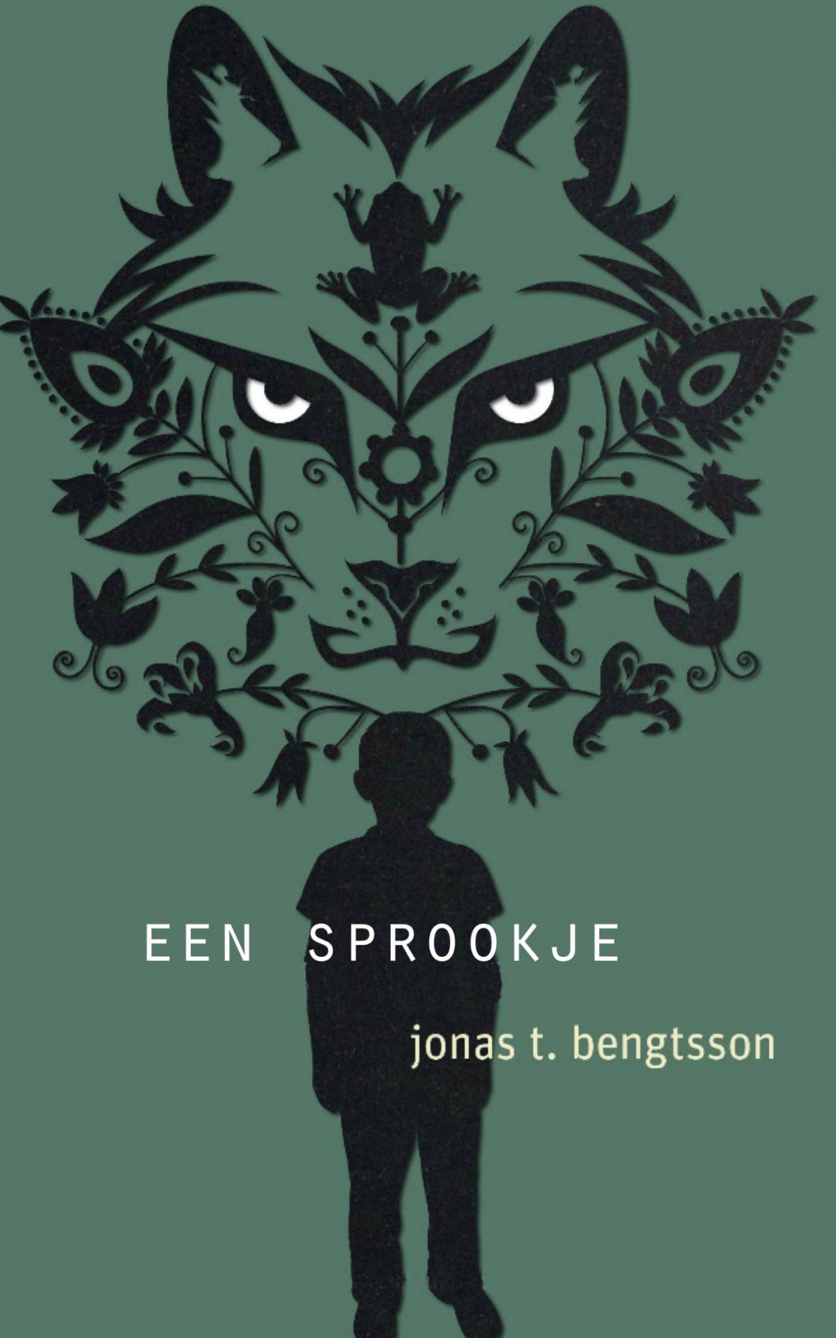 Een sprookje – Jonas T. Bengtsson