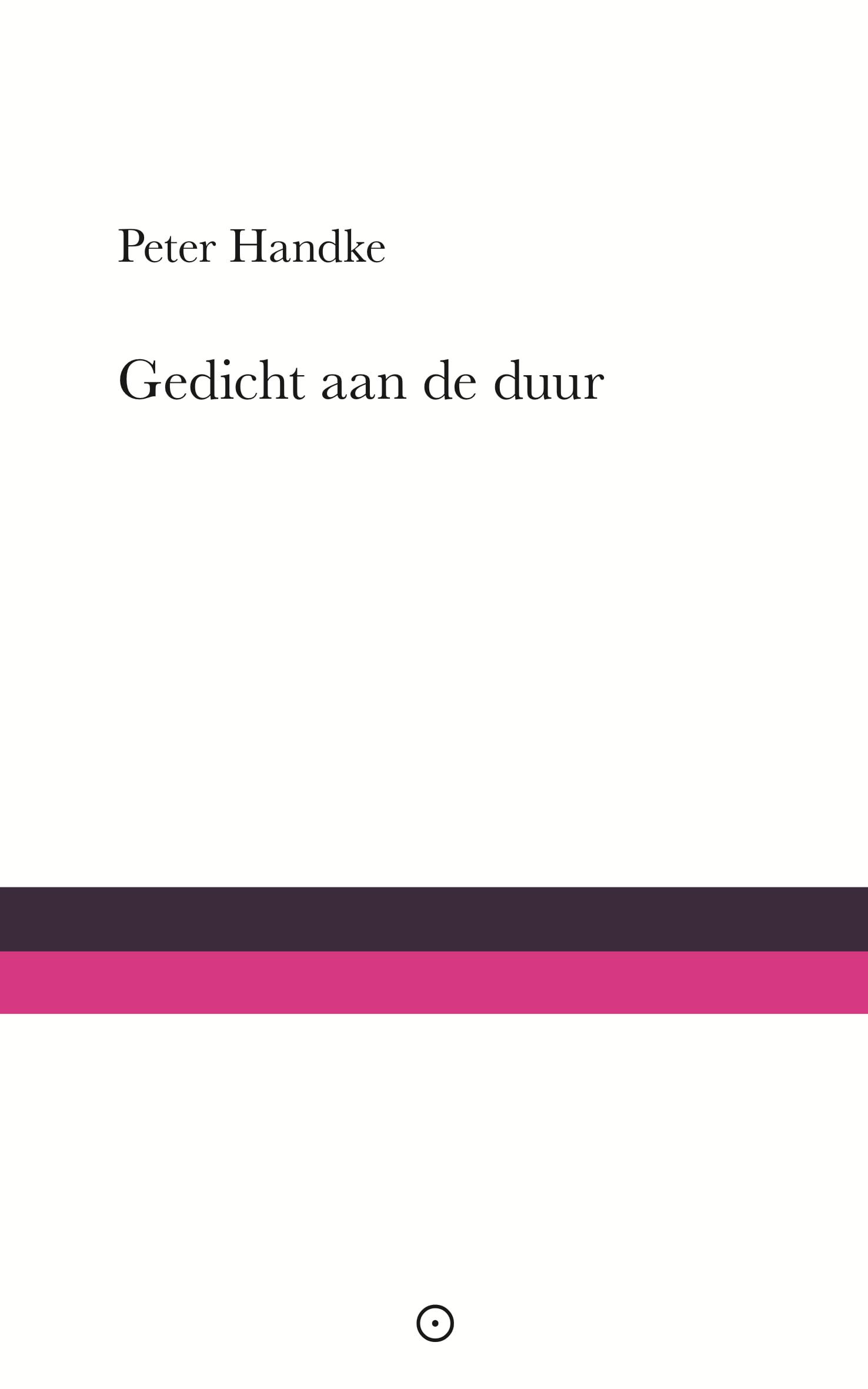 Gedicht aan de duur – Peter Handke