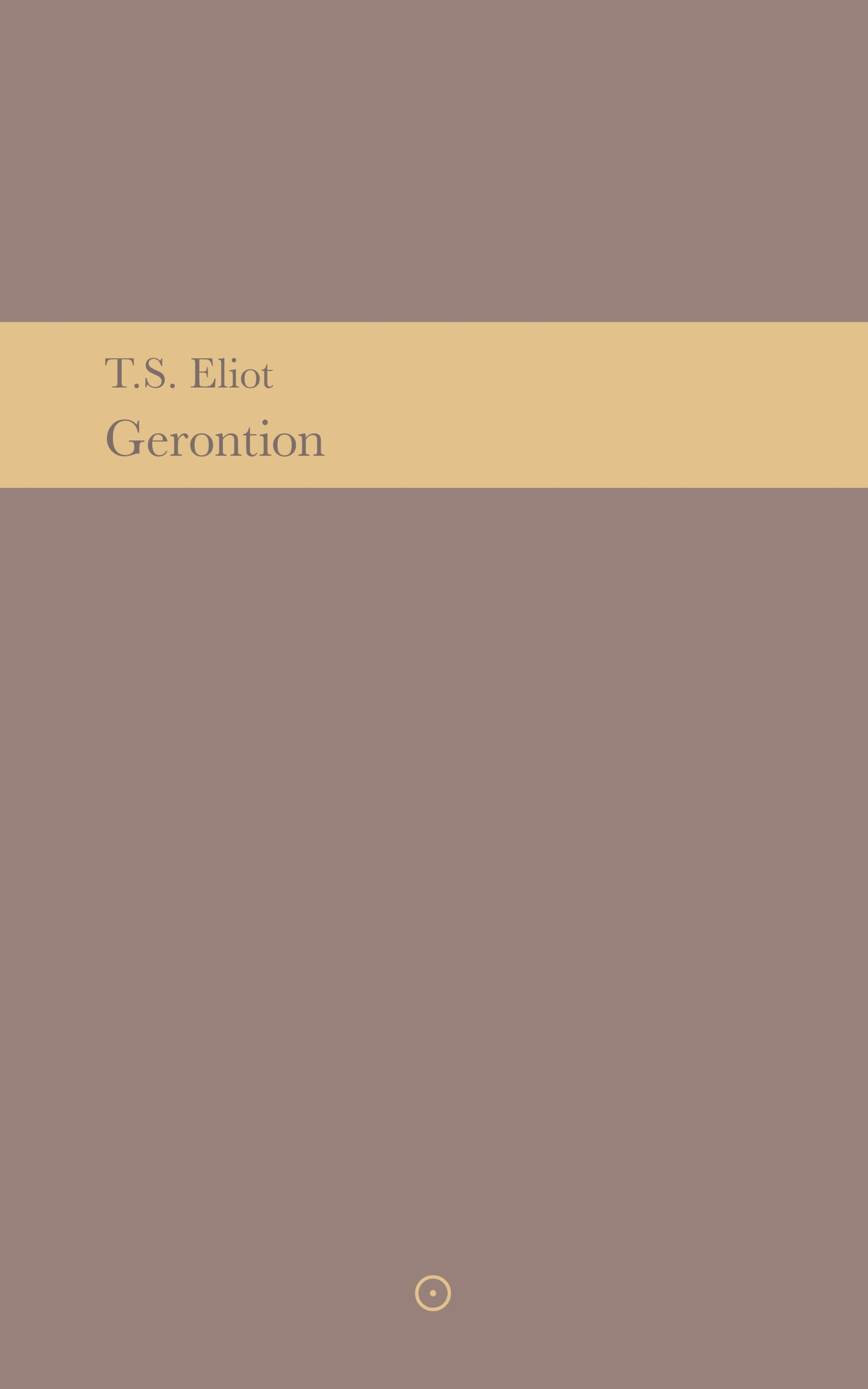 Gerontion – T.S. Eliot