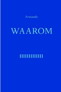Waarom - Armando