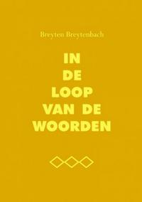 In de loop van de woorden – Breyten Breytenbach