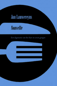 Nouvelle - Jan Lauwereyns