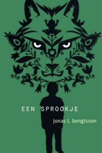 Een sprookje - Jonas T. Bengtsson
