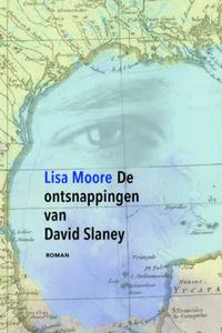 De ontsnappingen van David Slaney - Lisa Moore