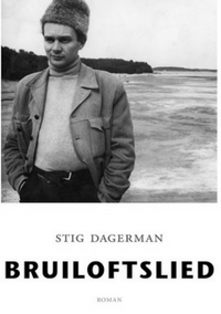 Bruiloftslied – Stig Dagerman