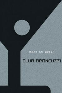 Club Brancuzzi - Maarten Buser