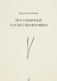 Het zakboekje van het pijnboombos – Francis Ponge