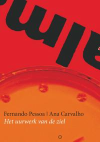 Het uurwerk van de ziel – Fernando Pessoa | Ana Carvalho