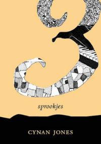 3 sprookjes – Cynan Jones