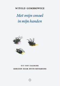 Witold Gombrowicz – Met mijn smoel in mijn handen