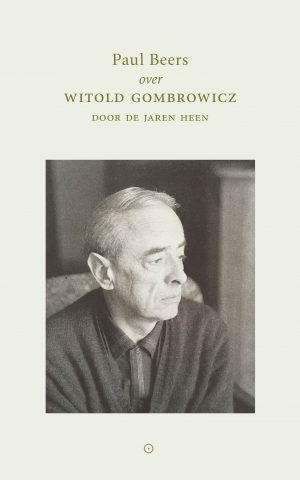 Witold Gombrowicz - Paul Beers