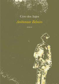 Ambtenaar Belmiro – Cyro dos Anjos