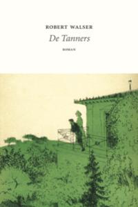 De Tanners - Robert Walser