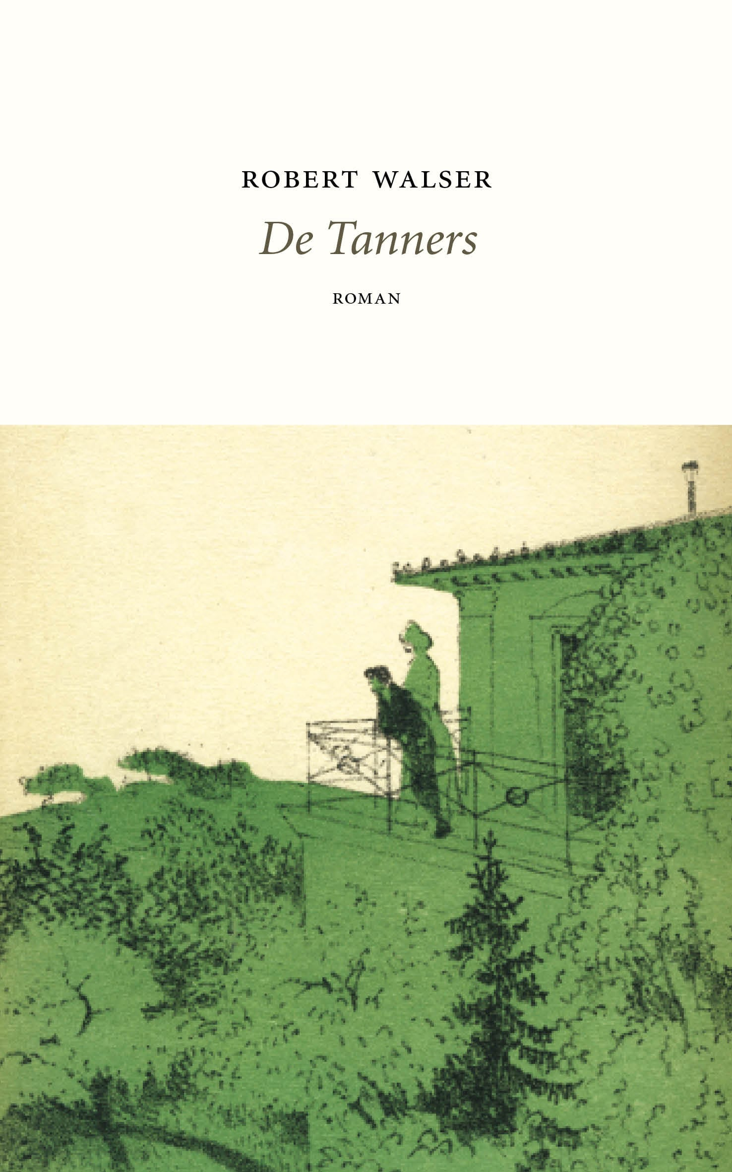 De Tanners – Robert Walser