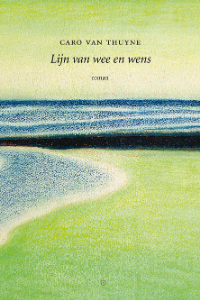 Lijn van wee en wens - Caro Van Thuyne - Uitgeverij Koppernik