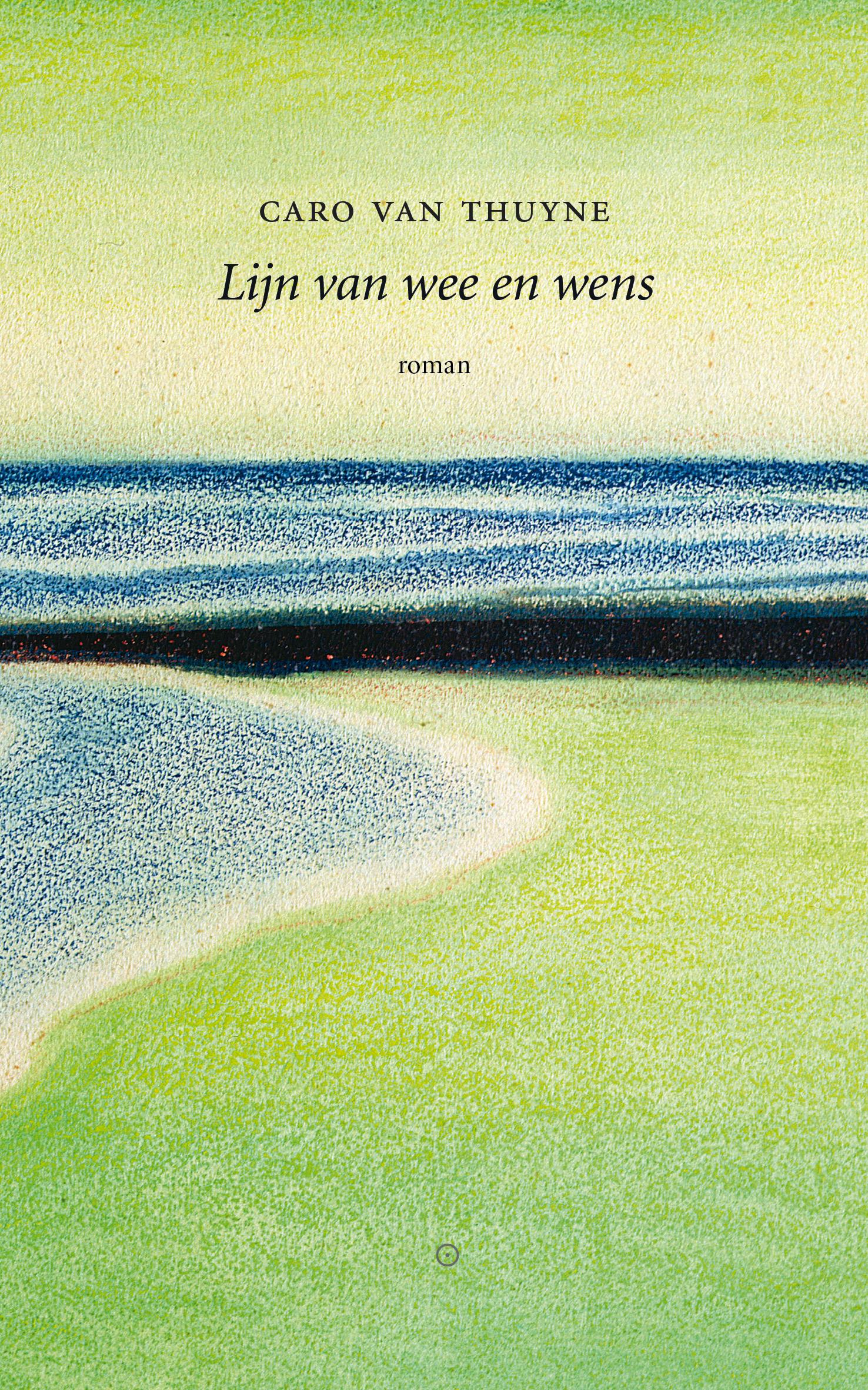 Lijn van wee en wens – Caro Van Thuyne