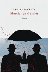 Mercier en Camier - Samuel Beckett